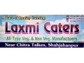 Details : Laxmi Tent and Caterers